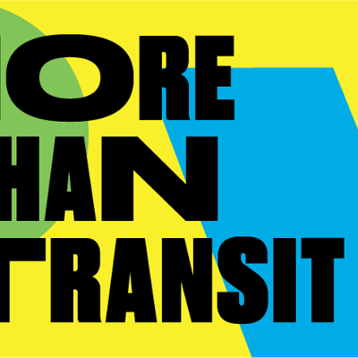 "graphic reading ""More than transit"""